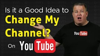 I'm Changing my YouTube Channel.... Maybe?