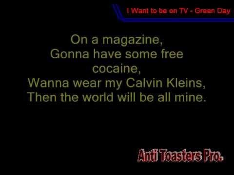 I Want To Be On T.V. - Green Day (Lyrics)