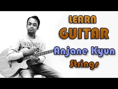 Anjane Kyun Guitar Lesson - Strings - Bilal Maqsood, Faisal Kapadia ...