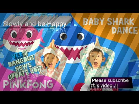Baby Shark versi dangdut new update 2017
