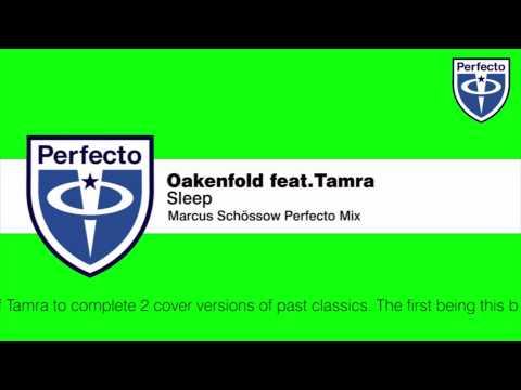 Oakenfold feat Tamra  Sleep Perfecto Club Mix