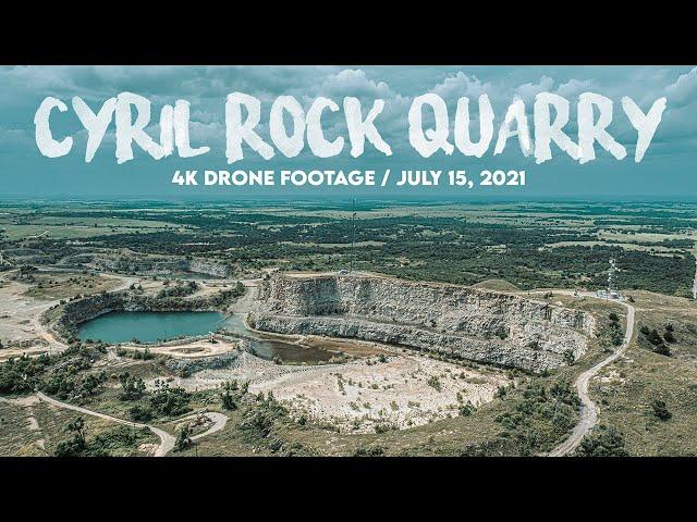 CYRIL ROCK QUARRY (4K) Drone Footage / July 15, 2021