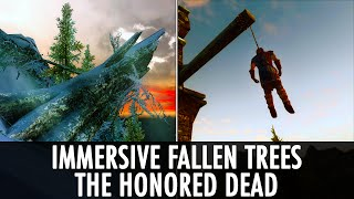 Skyrim Mod: Immersive Fallen Trees & The Honored Dead