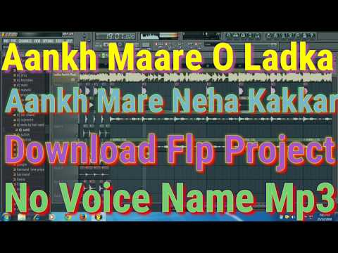 aankh-maare-o-ladka-aankh-maare-neha-kakkar-download-flp-project-no-voice-name-mp3