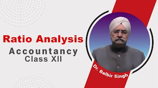 Ratio Analysis Class 12 Accountancy by Dr. Balbir Singh