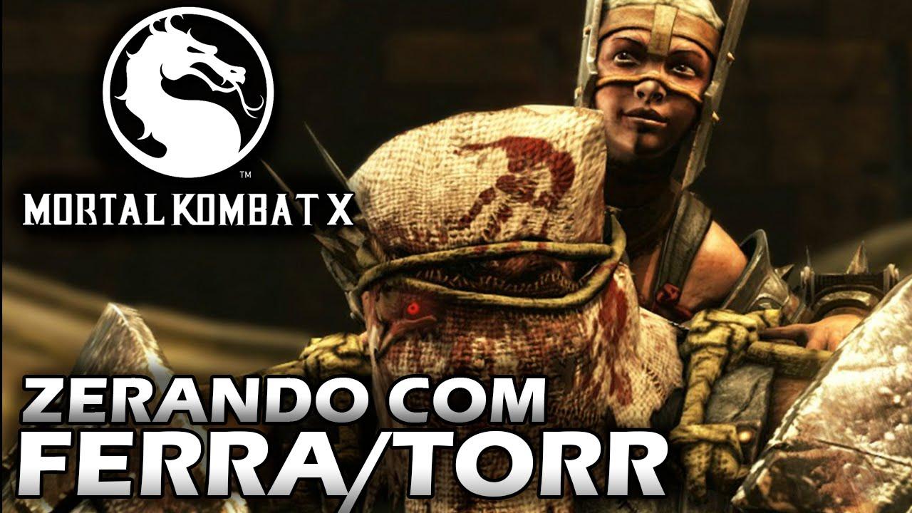 Mortal Kombat X - Zerando FERRA/TORR - YouTube
