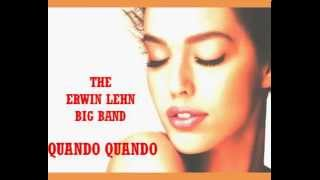 The Erwin Lehn Big Band - Quando Quando