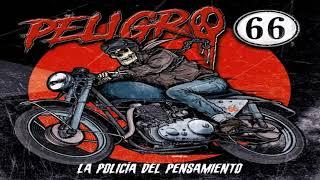 PELIGRO 66 - La policía del pensamiento - LA POLICÍA DEL PENSAMIENTO (2020)