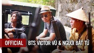 NGƯỜI BẤT TỬ - BTS Đạo diễn nói về sự bất tử | Khởi chiếu toàn quốc: 12.10.2018