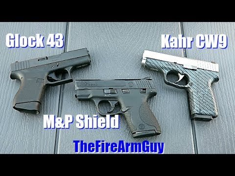How the Kahr CW9 stacks up with the M&P Shield and the Glock 43