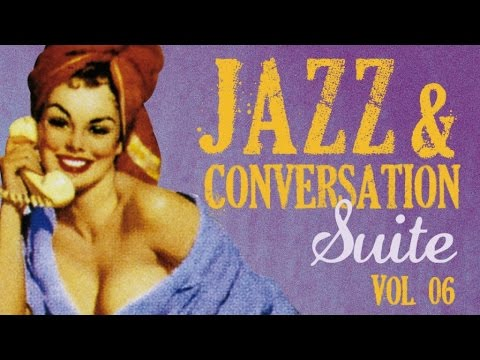 Jazz & Conversation Suite 6 - Good vibe Mainstream Jazz program