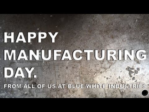 Happy Manufacturing Day!