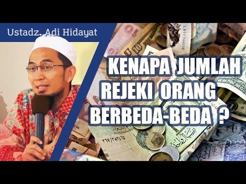 Kenapa Jumlah Rejeki Tiap Manusia Berbeda - Ustadz Adi Hidayat, Lc. MA