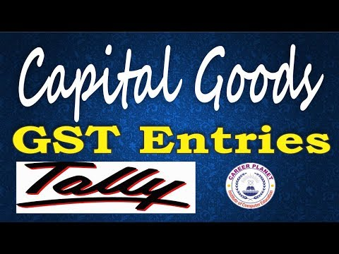 Tally ERP 9-Capital Goods Purchase & Input Credit Adjustment GST Tally Part-12|Fixed Assets GST
