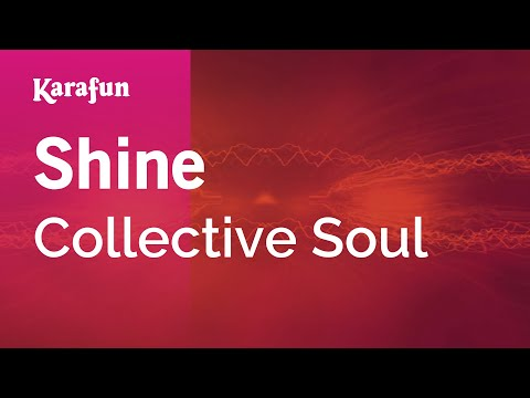 Karaoke Shine - Collective Soul *