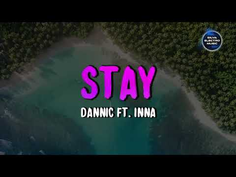 Dannic Feat INNA - Stay | Pixaboys Remix