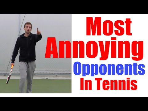 Tennis Stereotypes | Most Annoying Opponents To Play