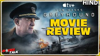 GREYHOUND : Movie Review [Explained In Hindi]