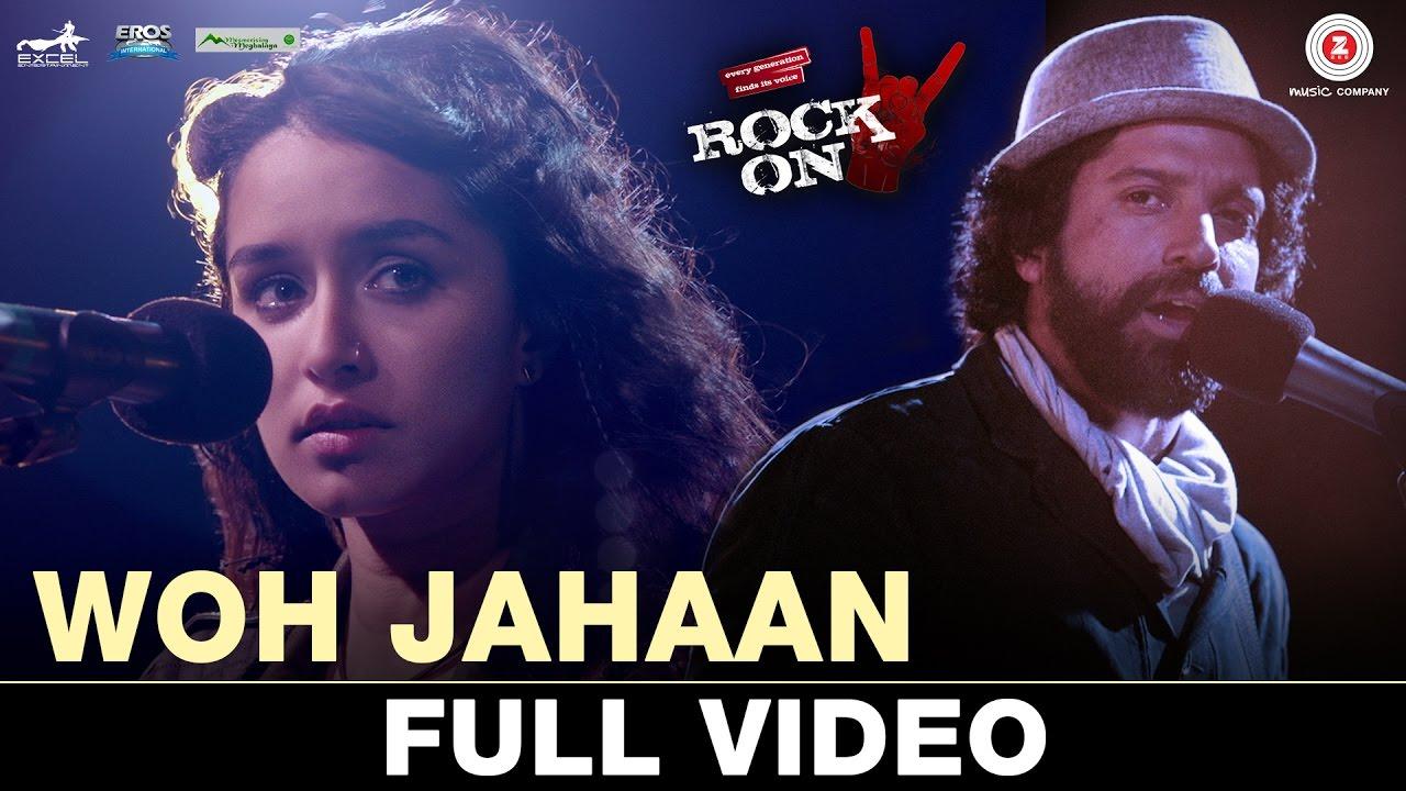 Download Woh Jahaan - Full Video | Rock On 2 | Shraddha Kapoor, Farhan Akhtar, Arjun R, Purab K, Shashank A
