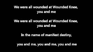 Redbone - We were all wouded at Wounded Knee lyrics