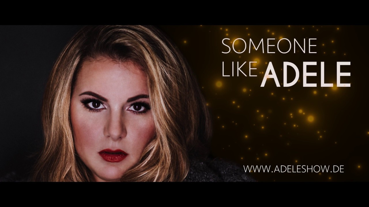 "ADELE Tribute Show ""Someone Like Adele"" Trailer, (long)"