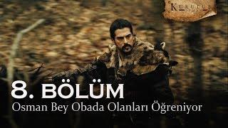 Osman Bey obada olanları öğreniyor - Kuruluş Osman 8. Bölüm