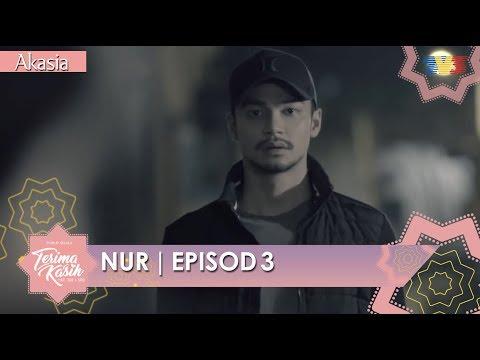 Samarinda | Nur | Episod 3