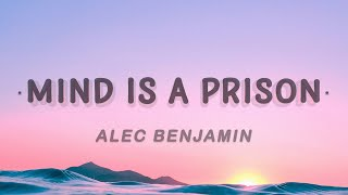 Alec Benjamin - Mind Is A Prison