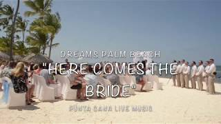 Dreams Palm Beach Wedding, Here comes the brides