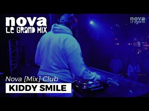 Kiddy Smile Nova Mix Club DJ set