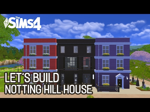 [LET'S BUILD N°6] - Notting Hill House