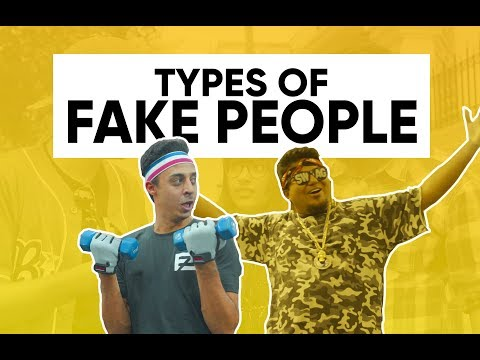Types Of Fake People | Faketionary | Shut The Fake Up