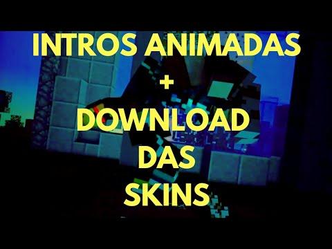 Top 5 Intros Animadas + Download Das Skins