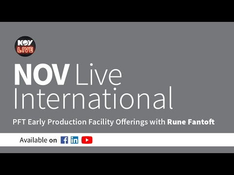 NOV Live International - PFT Early Production Facility Offering