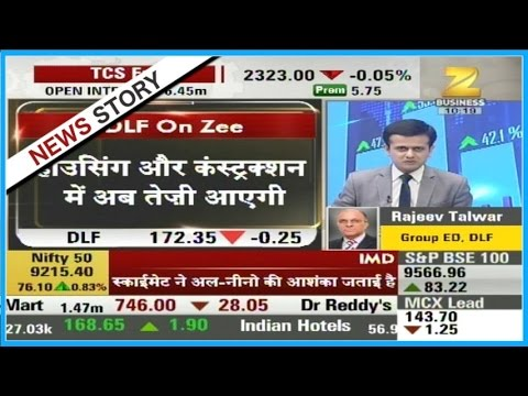 Exclusive talk with 'Rajeev Talwar' Group ED 'DLF' over govt policies for real estate sector