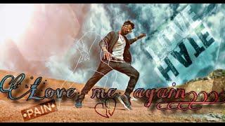 LOVE ME AGAIN song......Sirish Kumar