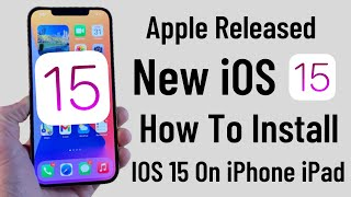 iOS 15 iS Out- How To Install IOS 15 Beta Profile -Download New iOS 15 - Apple Released New iOS 15 .