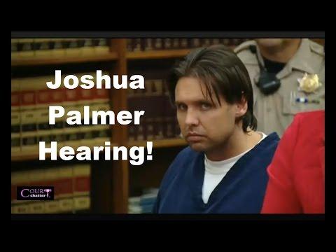 Joshua Palmer Hearing 09/07/16