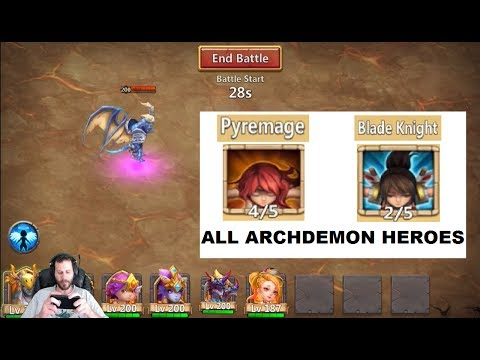 Rolling BladeKnight Or Pyremage For ALL Archdemon Heroes Castle Clash