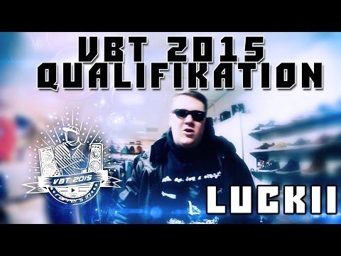 Luckii  VBT  Qualifikation prod X-PLOSIVE