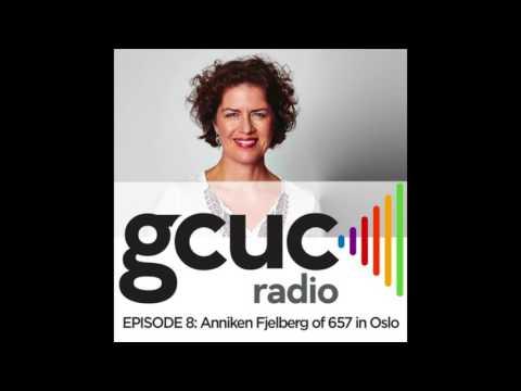 GCUC Radio Episode 8 - Anniken Fjelberg of 657 no in Oslo