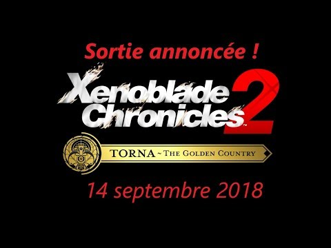 Xenoblade Chronicles 2 : The Golden Country - Sortie annoncée!
