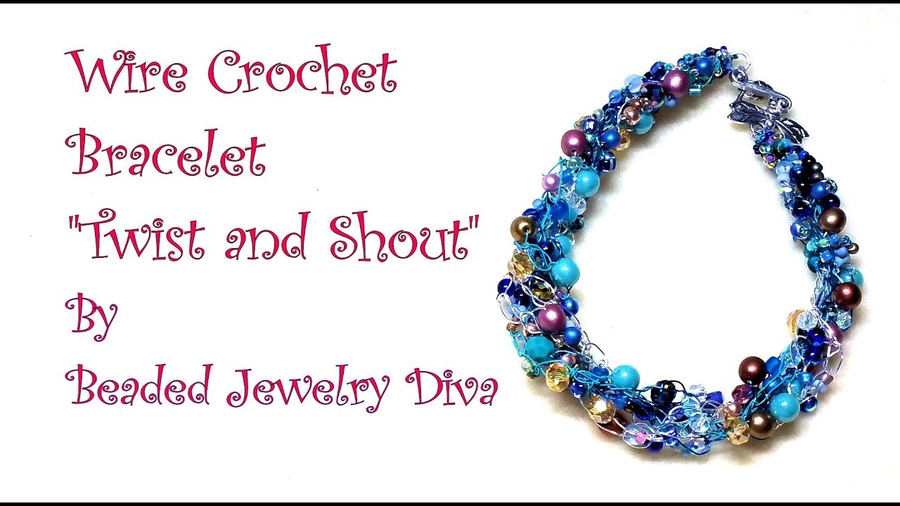 Wire Crochet Bracelet Twist and Shout - Beaded Jewelry Tutorial ...