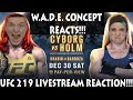 HAPPY (early) NEW YEAR from The W.A.D.E. Concept!!! UFC 219 REACTION LIVESTREAM!!
