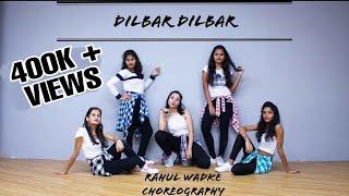 DILBAR | Satyameva Jayate | Dance Cover | Rahul Wadke Choreography