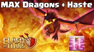 Clash of Clans - ALL Max Dragons + 11 Haste Spells