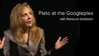 Plato at the Googleplex with Rebecca Goldstein-- Helen Edison Lecture Series