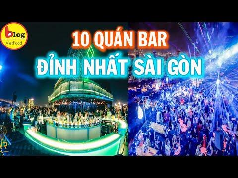 10 Quán Bar Nổi Tiếng Nhất Sài Gòn Cho Bạn Quẩy Xuyên Đêm