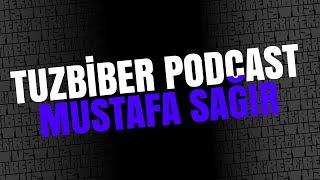 TuzBiber Podcast: 006 - Mustafa Sağır