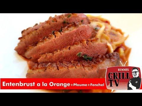 Entenbrust a la Orange knusprig gegrillt  +Pflaume und Fenchel